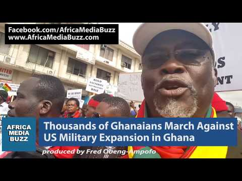 THOUSANDS DEMAND CHANGE TO US MILITARY EXPANSION IN GHANA