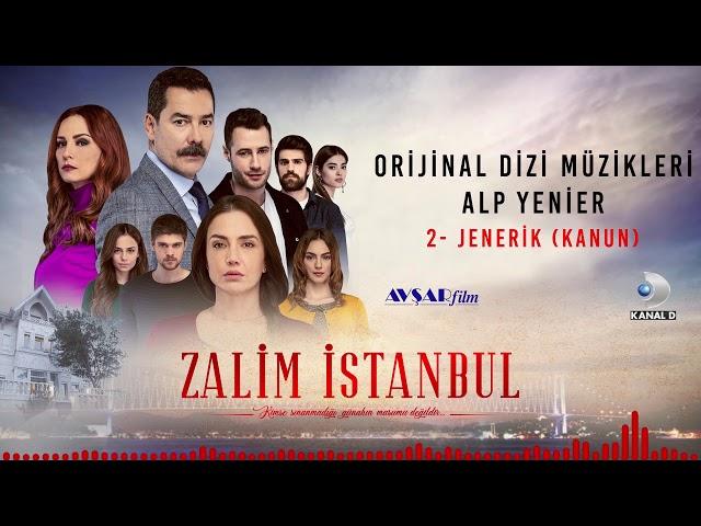 Zalim İstanbul Soundtrack - 2 Jenerik / Kanun Versiyon (Alp Yenier)