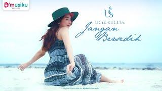 Download lagu Ucie Sucita Jangan Bersedih Dangdut Version