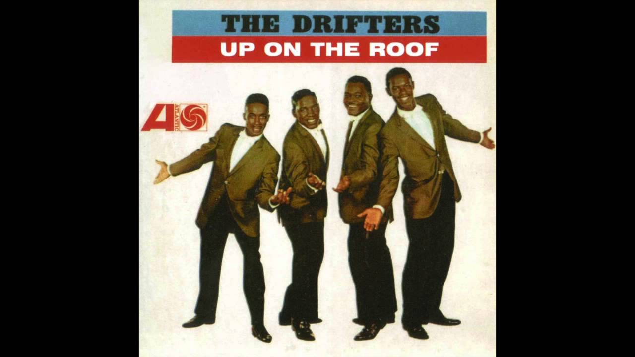Up On The Roof The Drifters 1962 Hd Quality Youtube