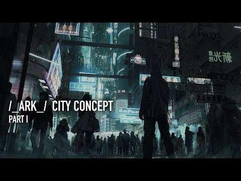 ARK City Concept Part I: Composition Ideas and Mood Painting