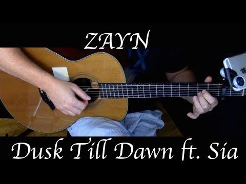 ZAYN - Dusk Till Dawn ft. Sia - Fingerstyle Guitar