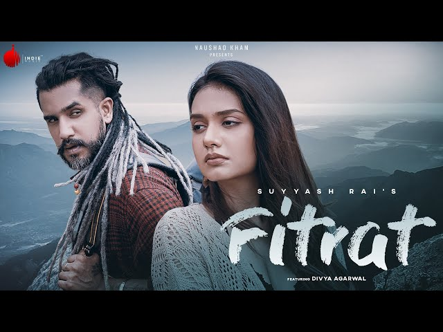 Fitrat - Official Music Video | Suyyash Rai | Divya Agarwal | Indie Music Label
