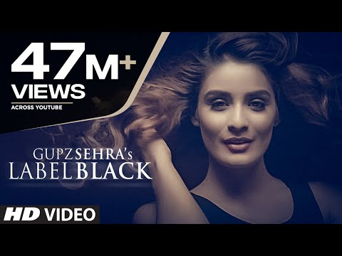 Label Black | Gupz Sehra | Latest Punjabi...