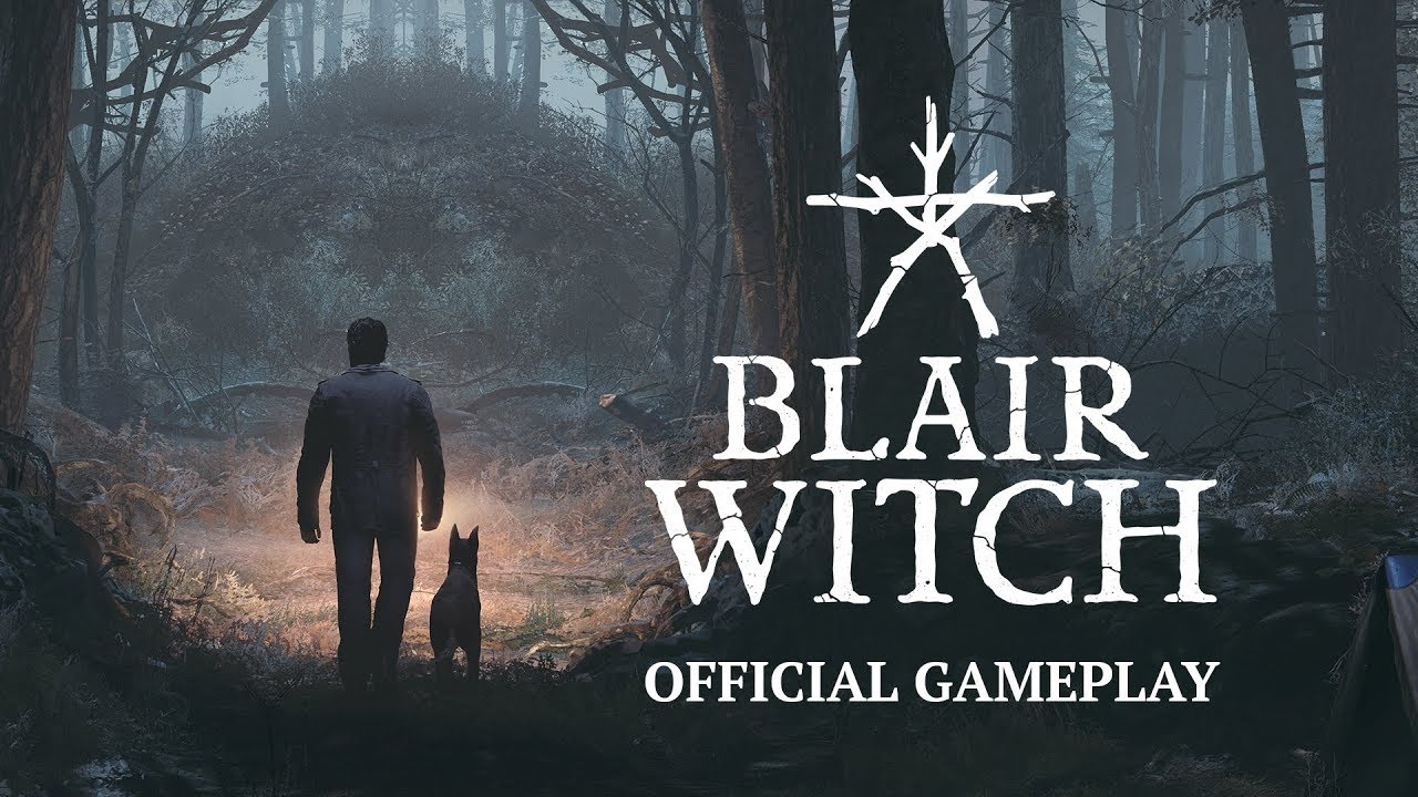 Blair Witch Official Gameplay Trailer Youtube