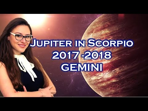 How Jupiter in Scorpio will Transform the LIFE of GEMINI October 2017 to November 2018 Horoscope!