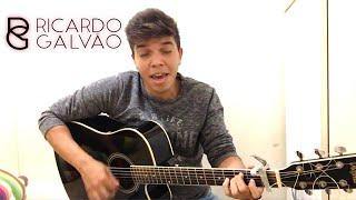 Baixar Ricardo Galvão   Só Da Você Na Minha Vida - João Paulo e Daniel (Cover)
