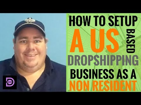 (Day 16) How To Set Up A US Based Drop Shipping Business As A Non Resident - Dropship Social