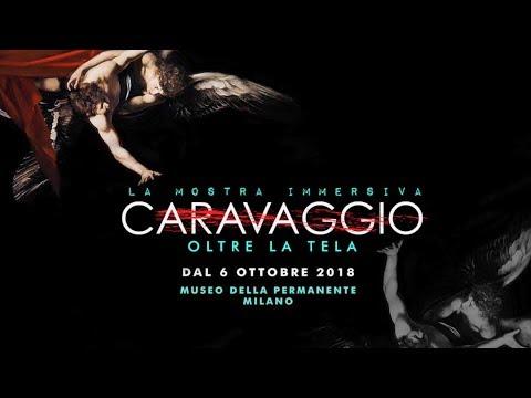 Caravaggio: Oltre la tela