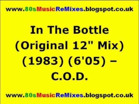 "In The Bottle (Original 12"" Mix) - C.O.D. | 80s Club Mixes | 80s Electro Classics | 80s Electro Funk"