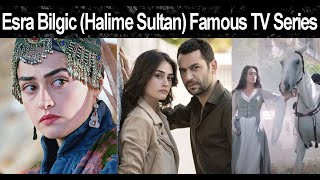 Esra Bilgic Famous TV Series | Halime Sultan in other TV Shows Must Watch | Historical TV