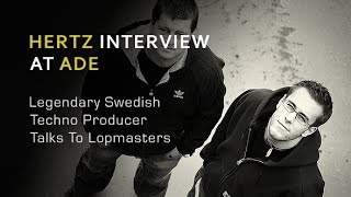 DJ Hertz Interview at ADE 2011 - With Loopmasters