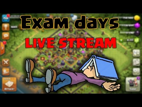 Exam days ! Lets play Clash of clans
