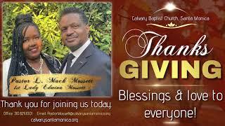 Calvary Baptist Church, Santa Monica, CA Thanksgiving Day Worship Celebration 112620