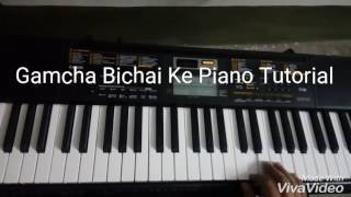 Gamcha Bichai Ke (Bhojpuri Song) Piano Tutorial