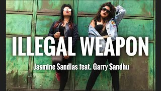 ILLEGAL WEAPON | Jasmine Sandlas ft. Garry Sandhu | Dance Choreography |  Kriti Nayar