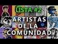 Artistas de la comunidad - Lista #2 || Kalcifer Vallarta