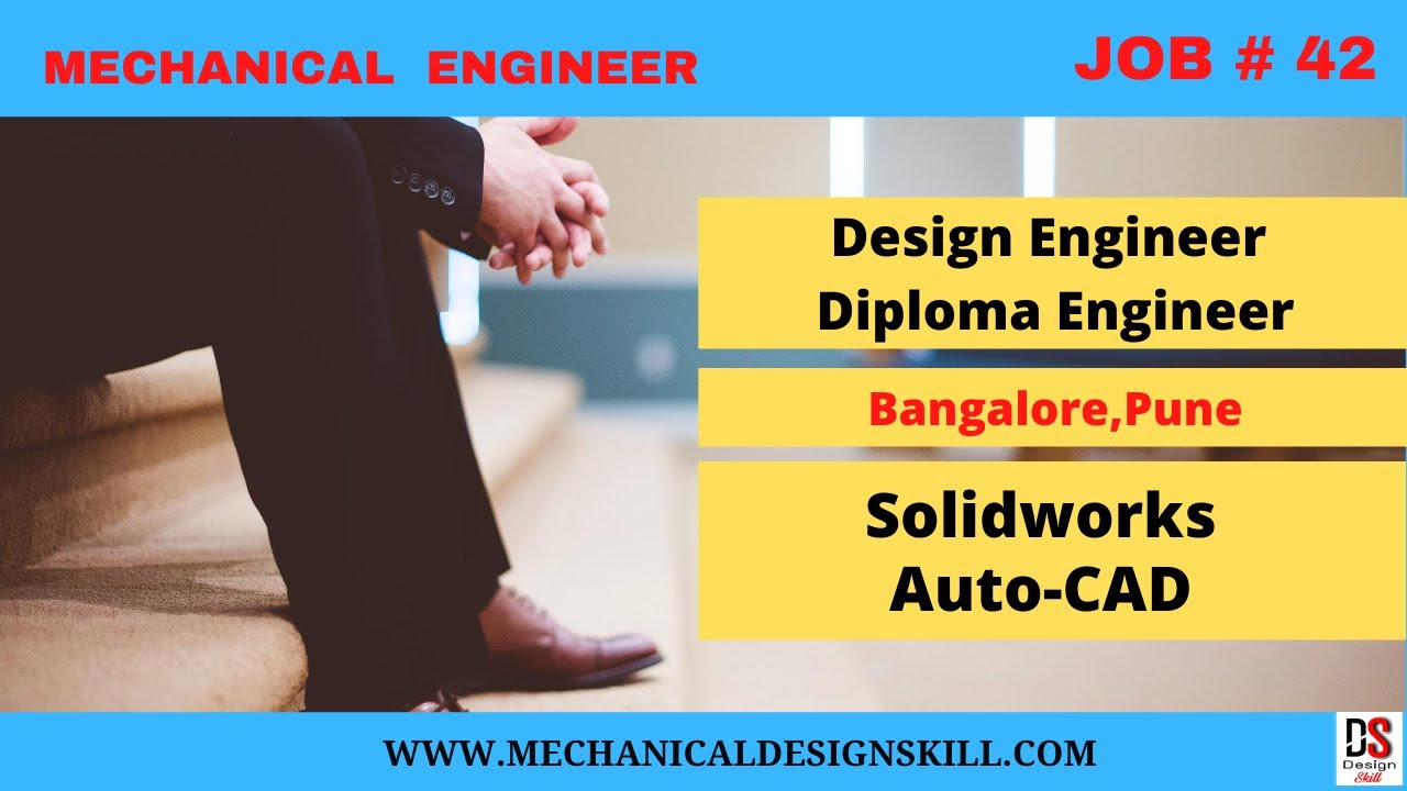 Job 42 Design Engineer I Diploma Mech Engineer I Auto Cad I Solid Works Jobs I Bangalore Jobs Youtube