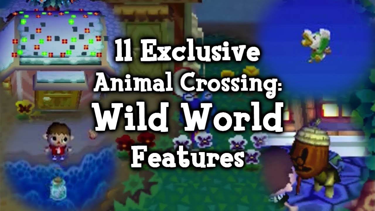 11 Exclusive Animal Crossing Wild World Features