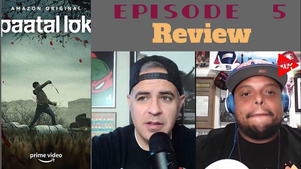 Paatal Lok - Episode 5   Review