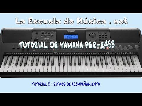 Ritmos de Acompañamiento - Teclado Yamaha PSR E453 - Tutorial 2