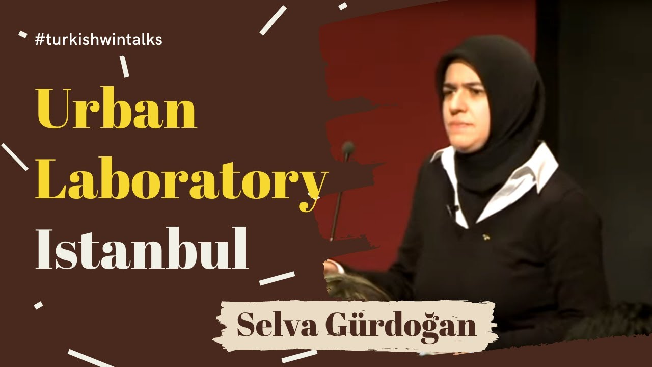 Selva Gürdoğan | Urban Laboratory Istanbul
