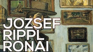 Jozsef Rippl Ronai: A collection of 218 works (HD)