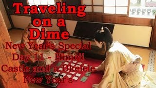 Traveling on a Dime: Day 11, Himeji Castle and a Ukelele New Year's
