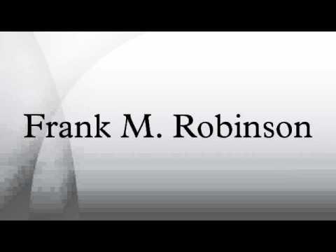 Frank M. Robinson