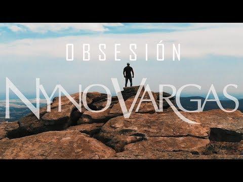 Nyno Vargas - Obsesión (Videoclip Oficial)