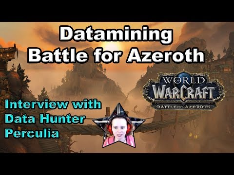 Datamining Battle for Azeroth - Interview with Data Hunter Perculia of Wowhead