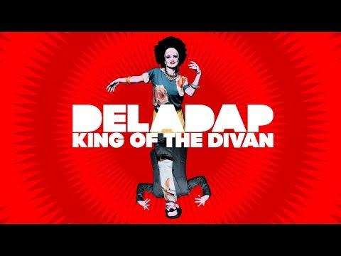 DELADAP - King Of The Divan - Soundsystem Mix (lyrics video)
