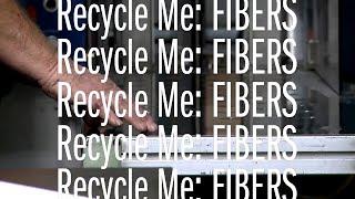 Recycle Me: Fibers