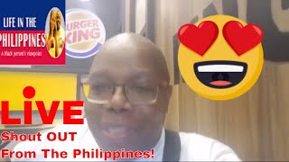 Shout OUT LIVE From The Philippines