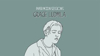 Grace Ludmila - Constantly (Paper Moon Session)