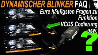 Dynamischer LED Blinker FAQ | ► Funktion ► VCDS Codierung ► Umbau ► Alternative