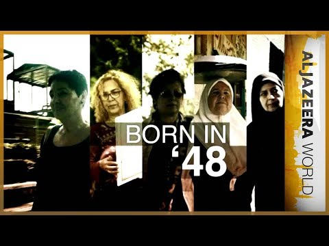 Al Jazeera World - Born in '48
