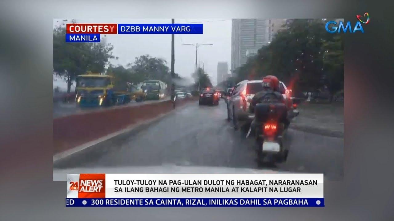 Download Tuloy-tuloy na pag-ulan dulot ng habagat, naranasan sa ilang bahagi ng Metro... | 24 Oras News Alert