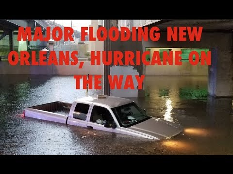 New Orleans Under Water, Hurricane On the Way, Latest Flooding & Tropical Storm Barry Warning