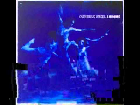 Catherine Wheel - I Confess