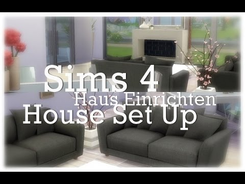 wie richte ich bei sims4 ein haus ein haus einrichten house set up elistar youtube. Black Bedroom Furniture Sets. Home Design Ideas