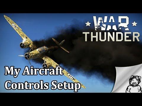 War Thunder - My Aircraft Controls Setup