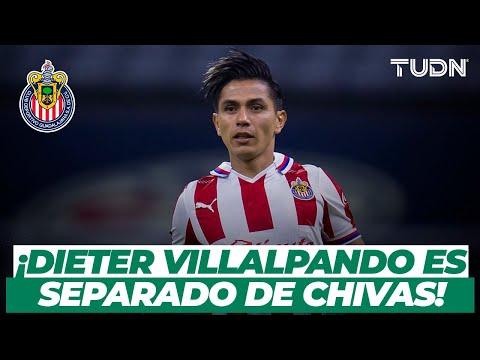 🚨 Lo que se sabe AL MOMENTO de Dieter Villalpando y su separación de Chivas   TUDN
