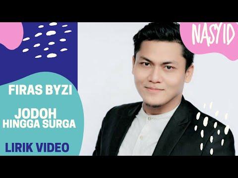 Jodoh Hingga Surga // Spesial Video Lyric by Firas Byzi