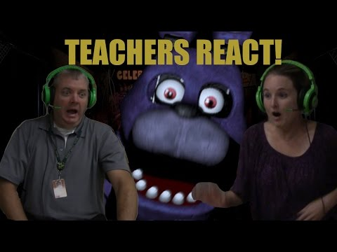 TEACHERS REACT: FIVE NIGHTS AT FREDDY'S
