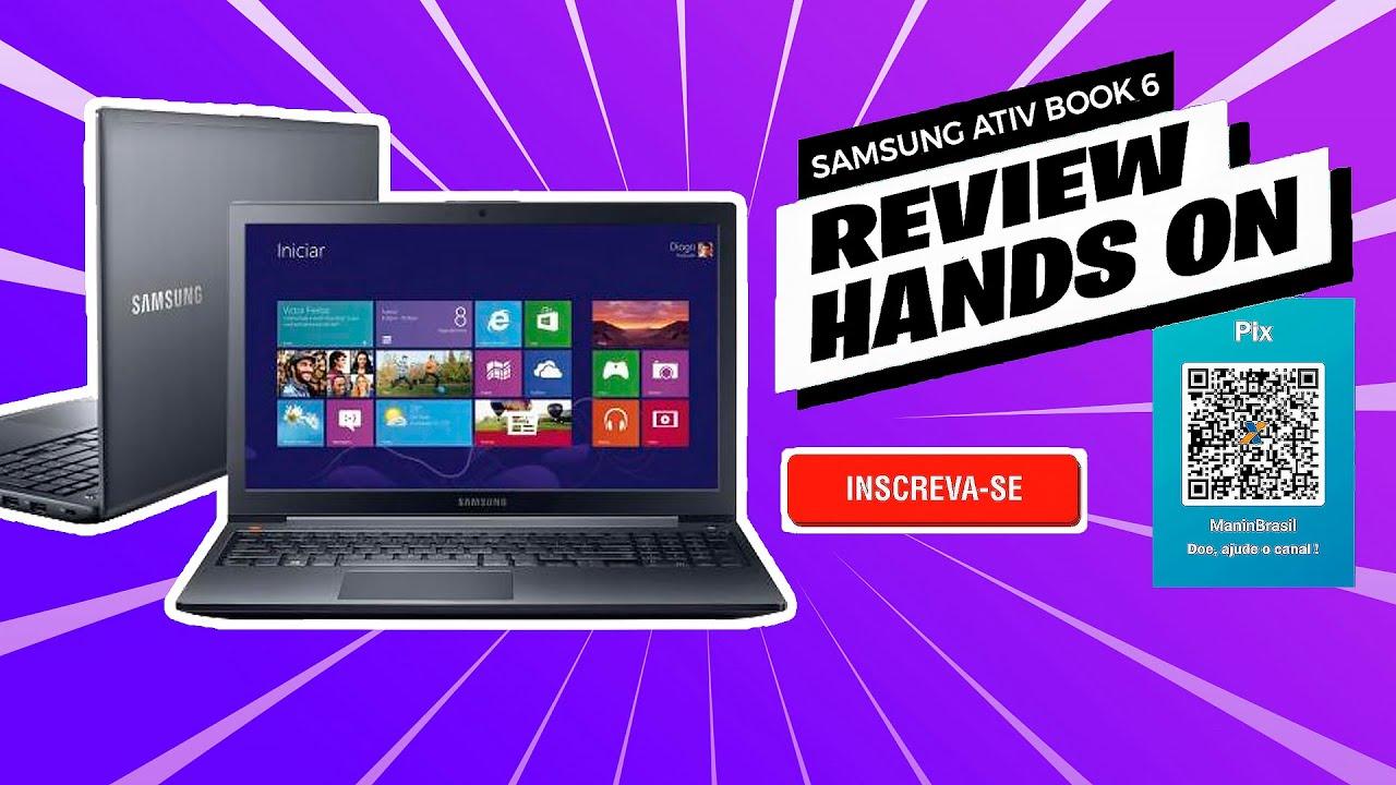 Notebook samsung i5 - Review Notebook Samsung Ativ Book 6 Com Intel Core I5 670z5e Xd1 15 6 W8 1 Jogos Pt Br