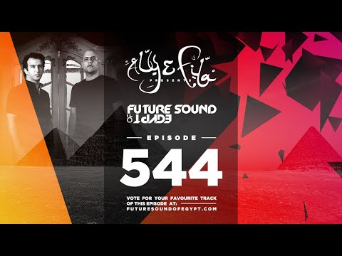 Future Sound of Egypt 544 with Aly & Fila (Vivid Album Special)