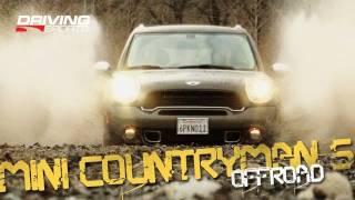 Driving Sports TV - Rough-Roading the 2011 MINI Countryman S