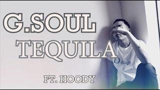 G.Soul (지소울) - Tequila (ft. Hoody) Han/Rom/Eng Lyrics /s…