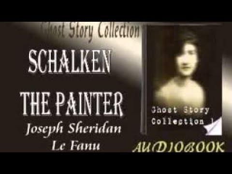 Schalken the Painter Joseph Sheridan Le Fanu Audiobook Ghost Story